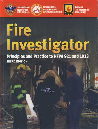 FIRE INVESTIGATOR PRINCIPLES AND PRACTICE TO NFPA 921AND 1033