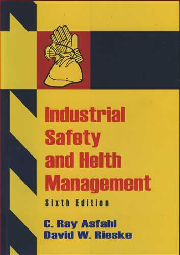 INDUSTRIAL SAFETY AND HELTH  MANAGEMENT