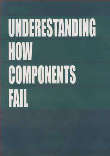 UNDERESTANDING HOW COMPONENTS FAIL
